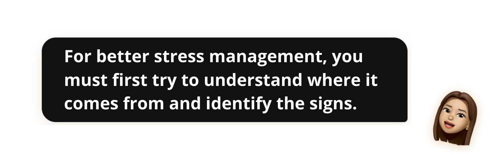 For better stress management, you must first try to understand where it comes from and identify the signs - Popwork