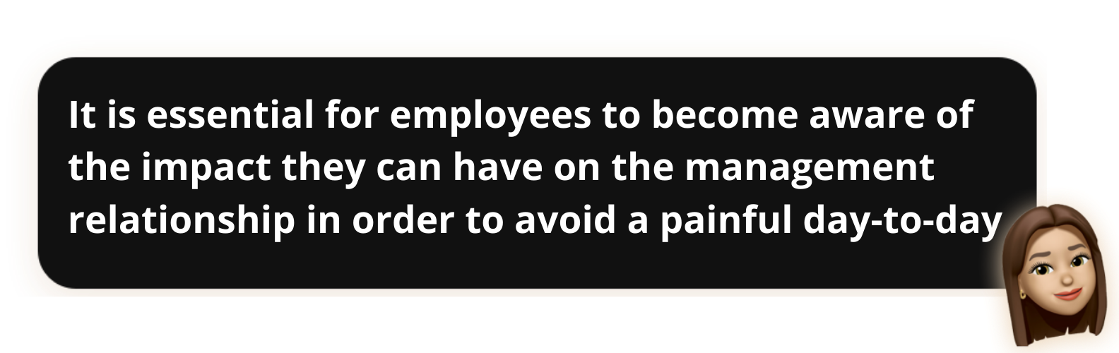 """Manage your boss- """"It is essential for employees to become aware of the impact they can have on the management relationship in order to avoid a painful day-to-day"""" - Popwork"""