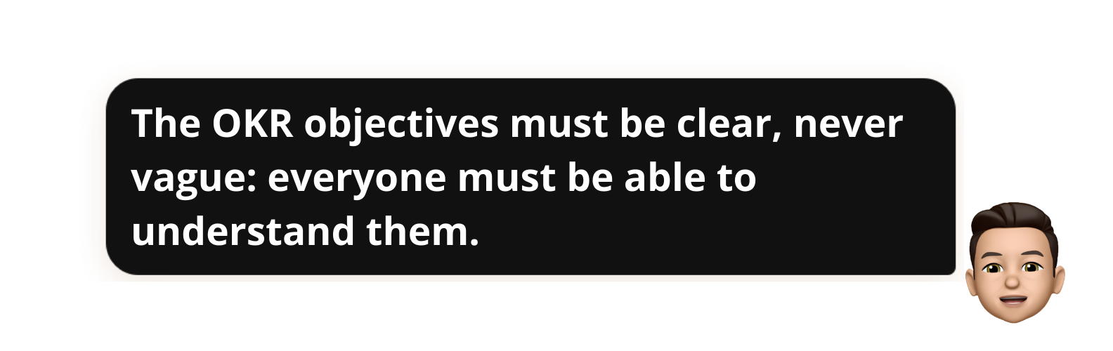 """Quenntin Demeestère memoji saying: """"The OKR objectives must be clear, never vague: everyone must be able to understand them."""" - Popwork"""