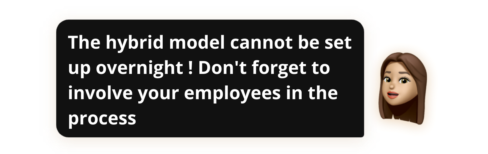The hybrid model cannot be set up overnight ! Don't forget to involve your employees in the process - Popwork